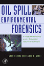 Oil Spill Environmental Forensics - Fingerprinting and Source Identification