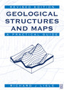 Geological Structures and Maps - A Practical Guide