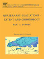 Quaternary Glaciations - Extent and Chronology - Part I: Europe