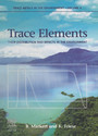 Trace Elements - Their Distribution and Effects in the Environment