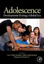 Adolescence - Development During a Global Era