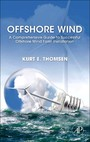 Offshore Wind - A Comprehensive Guide to Successful Offshore Wind Farm Installation