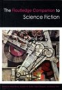 The Routledge Companion To Science Fiction