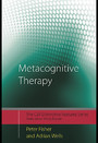 Metacognitive Therapy - Distinctive Features