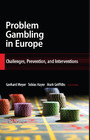 Problem Gambling in Europe - Challenges, Prevention, and Interventions