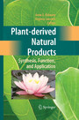 Plant-derived Natural Products - Synthesis, Function, and Application