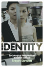 Identity - Sociological Perspectives