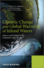 Climatic Change and Global Warming of Inland Waters - Impacts and Mitigation for Ecosystems and Societies