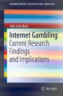 Internet Gambling - Current Research Findings and Implications