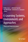 E-Learning Systems, Environments and Approaches - Theory and Implementation
