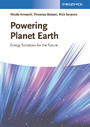 Powering Planet Earth - Energy Solutions for the Future