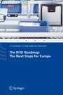 The RFID Roadmap: The Next Steps for Europe