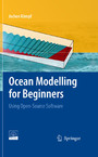 Ocean Modelling for Beginners - Using Open-Source Software