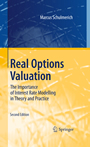 Real Options Valuation - The Importance of Interest Rate Modelling in Theory and Practice