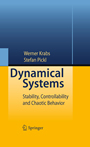 Dynamical Systems - Stability, Controllability and Chaotic Behavior
