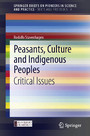Peasants, Culture and Indigenous Peoples - Critical Issues
