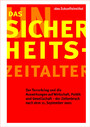 Das (Un)Sicherheits-Zeitalter –The (In)Security Age